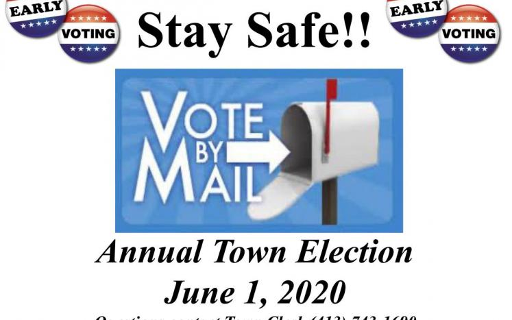 flyer stay safe vote by mail annual town election June 1, 2020